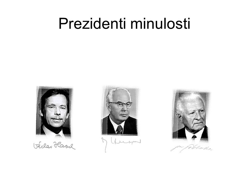 Prezidenti minulosti