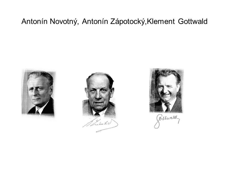 Antonín Novotný, Antonín Zápotocký,Klement Gottwald