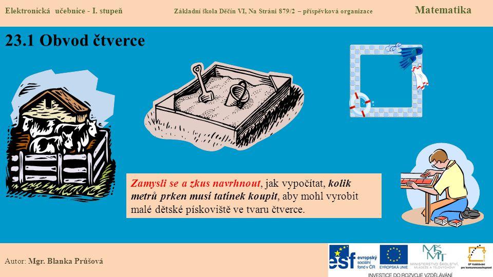 23.1 Obvod čtverce Elektronická učebnice - I.
