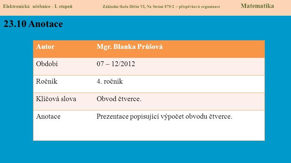 AutorMgr.Blanka Průšová Období07 – 12/2012 Ročník4.