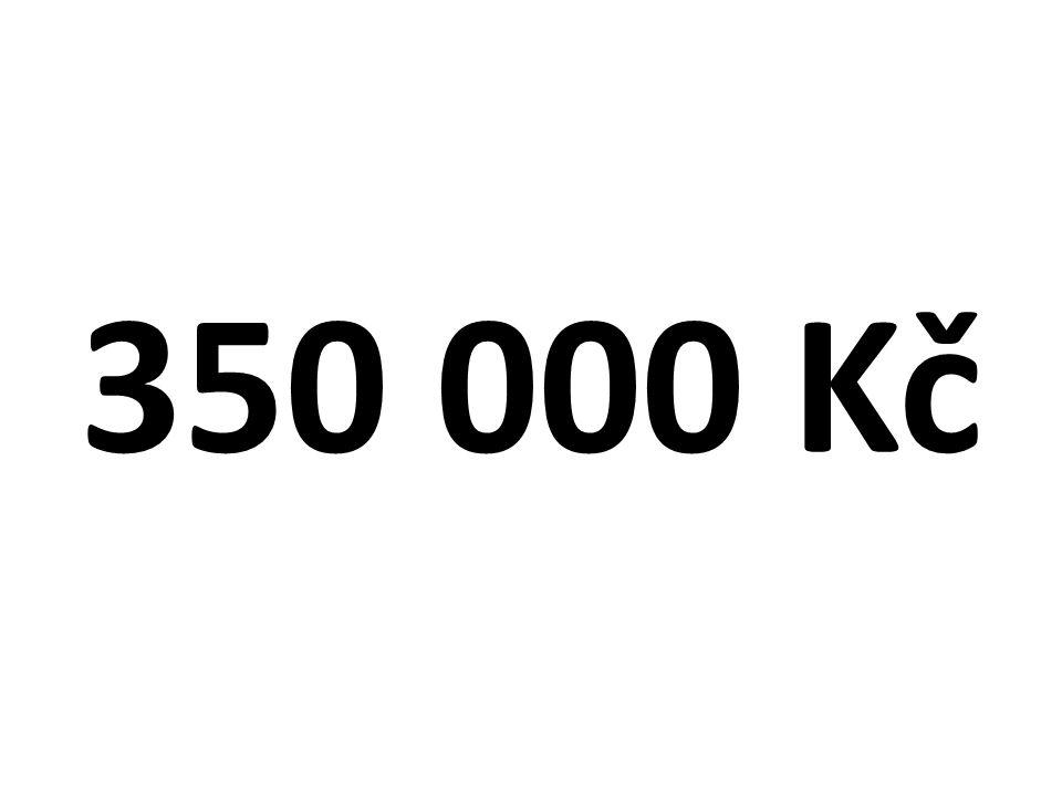 350 000 Kč