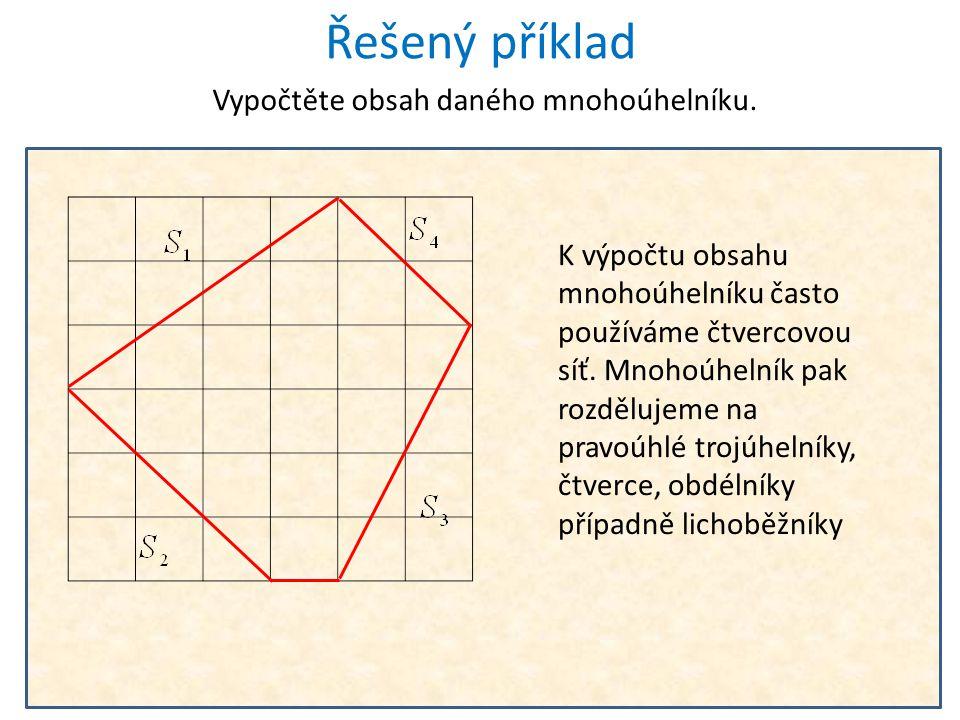 Vypočtěte obvod daného mnohoúhelníku.