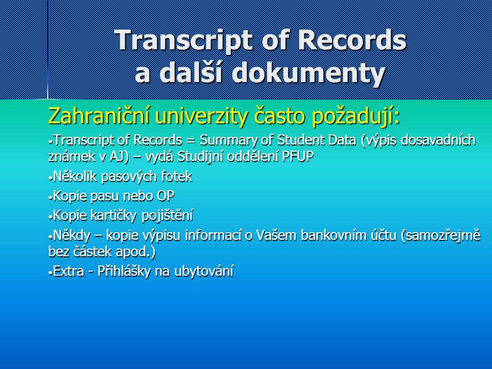 TERMÍNY Odevzdání dokumentů na ZO na akademický rok 2014/15: Pro studenty vyjíždějící na zimní semestr nebo na celý rok: 17.