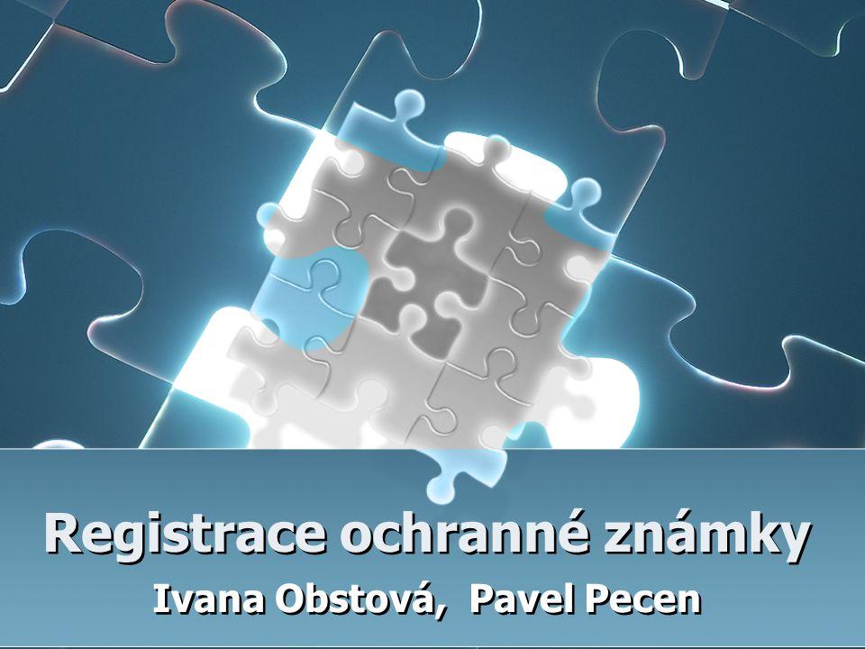 Registrace ochranné známky Ivana Obstová, Pavel Pecen