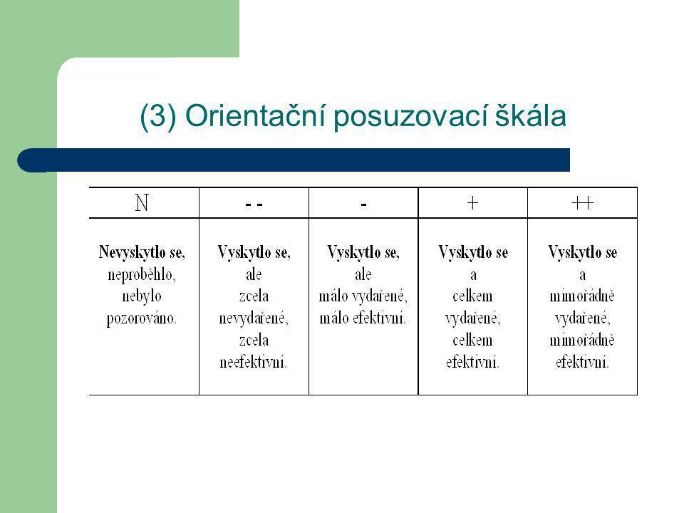 (3) Orientační posuzovací škála