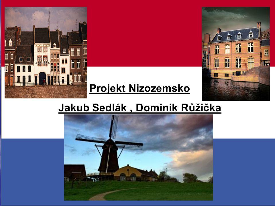Projekt Nizozemsko Jakub Sedlák, Dominik Růžička