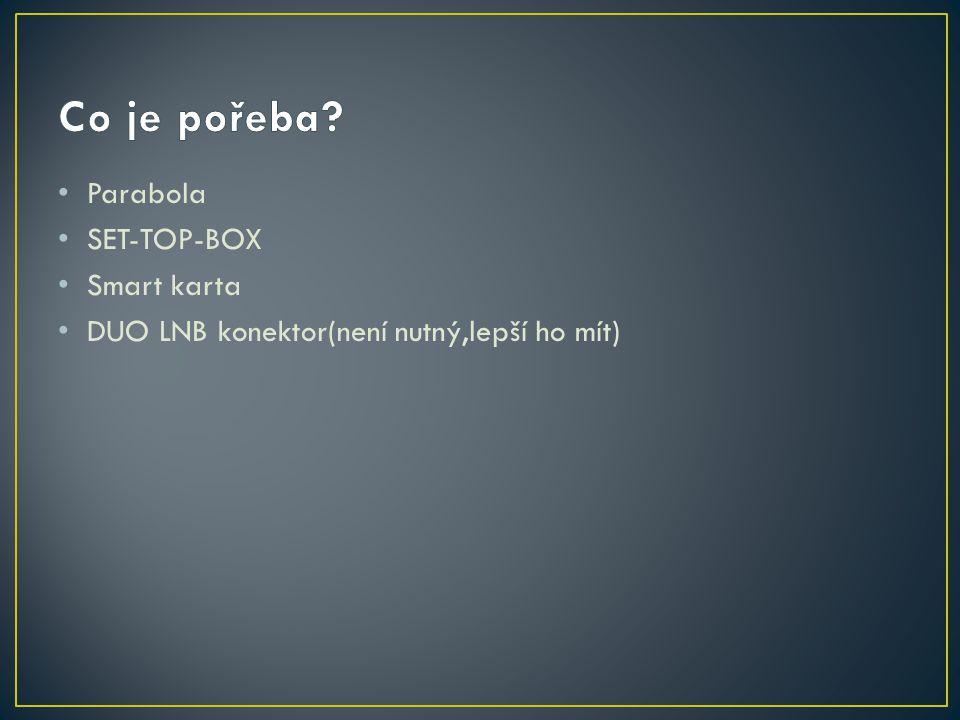 Parabola SET-TOP-BOX Smart karta DUO LNB konektor(není nutný,lepší ho mít)