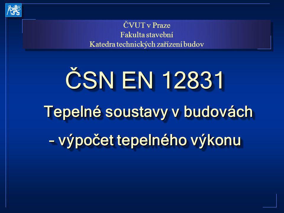 Příklady software modul TV tepelný výkon (Protech) modul TV tepelný výkon (Protech) –– připravuje se –– http://www.protech.cz/ Ztráty 2004 (Svoboda software) Ztráty 2004 (Svoboda software) –– plně funkční –– http:// www.kcad.cz Integracad 2005 (Lipovica) Integracad 2005 (Lipovica) –– česká verze bude představena na Aquatherm 2005 –– http://www.lipovica.cz/ ImiLOSS (IMI International) ImiLOSS (IMI International) –– připravuje se – snad na Aquathermu 2005 –– http://www.imitop.net/, http://www.imi-international.net/cs/ + mnoho dalších + mnoho dalších