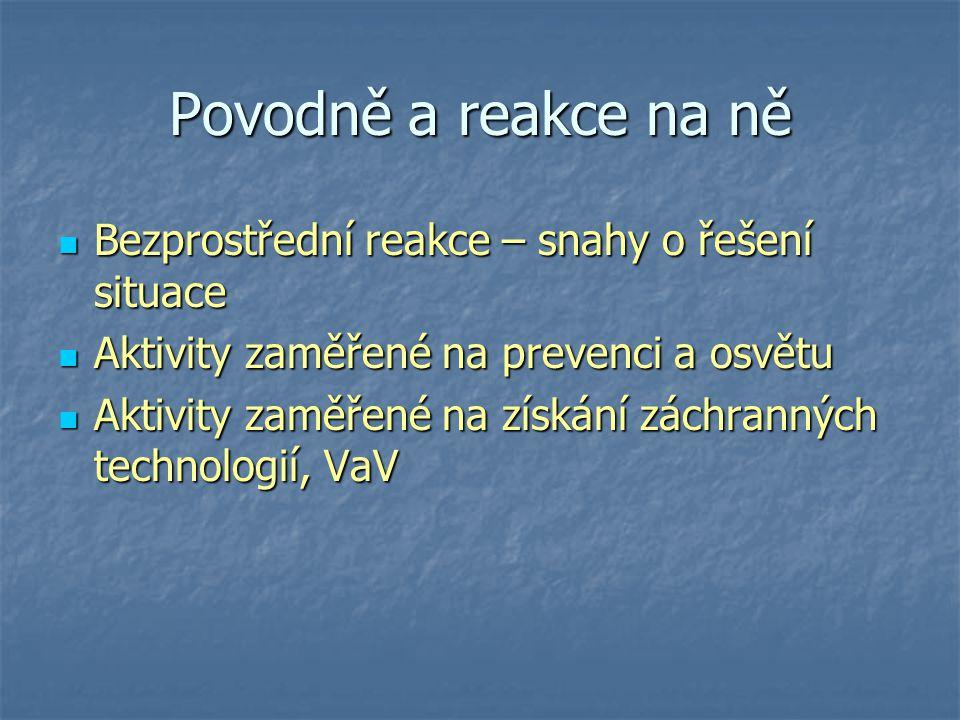Situace v ČR Dlouhé období bez povodní Dlouhé období bez povodní Poslední velká povodeň v r.