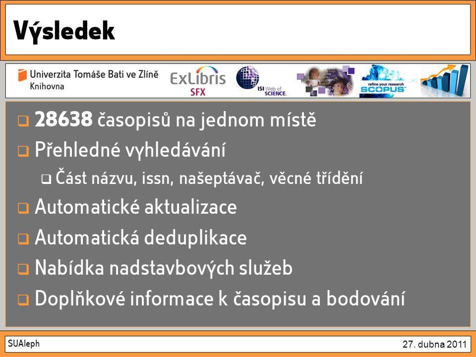 SUAleph 27. dubna 2011 Ukázka – seznam časopisů