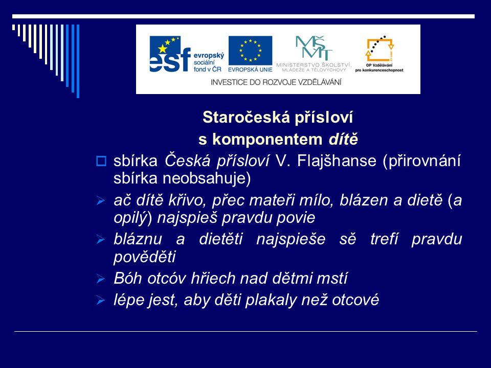 Staročeská přísloví s komponentem dietko, diblík, pískle  slovo dietko (v pl.