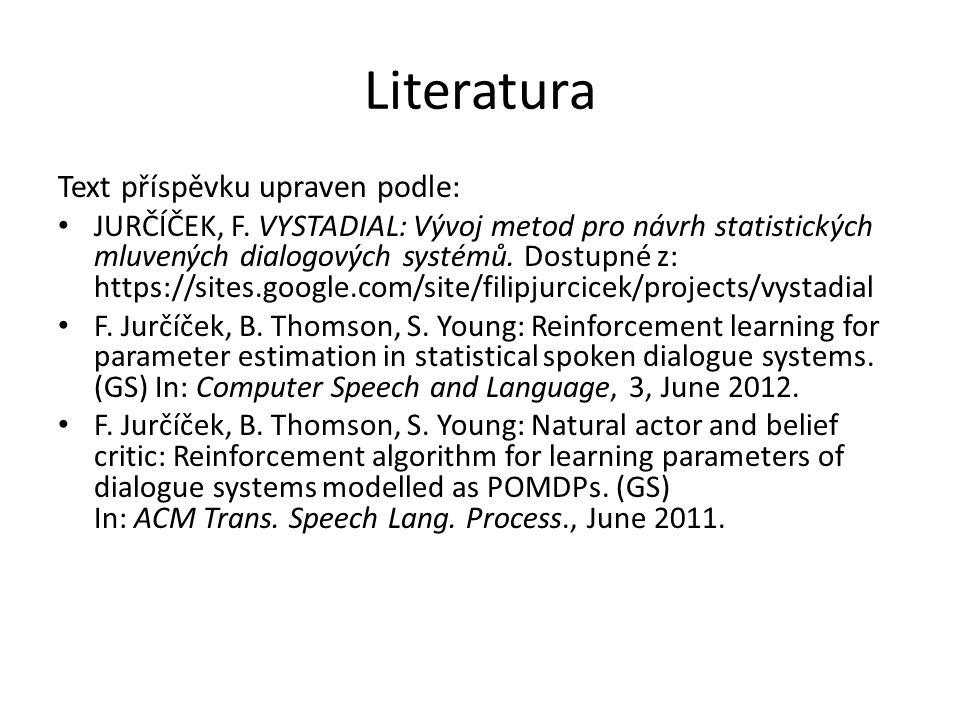 Literatura Text příspěvku upraven podle: JURČÍČEK, F.
