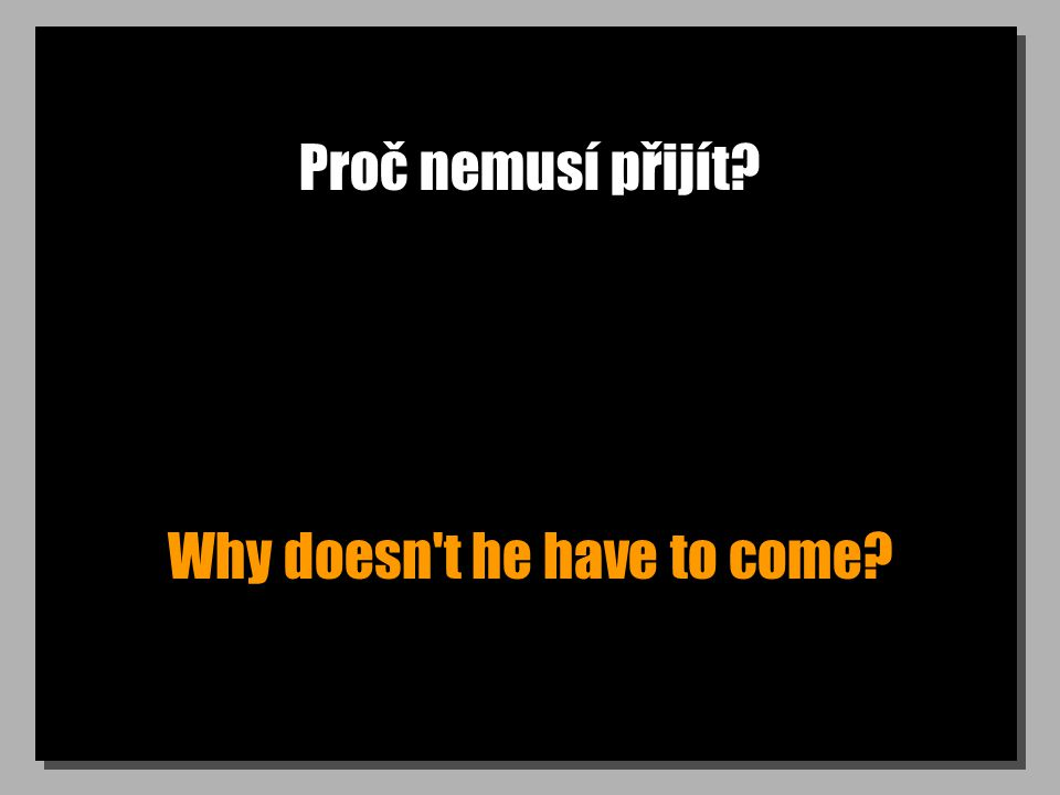 Nemuselo se to stát. It didn t have to happen.