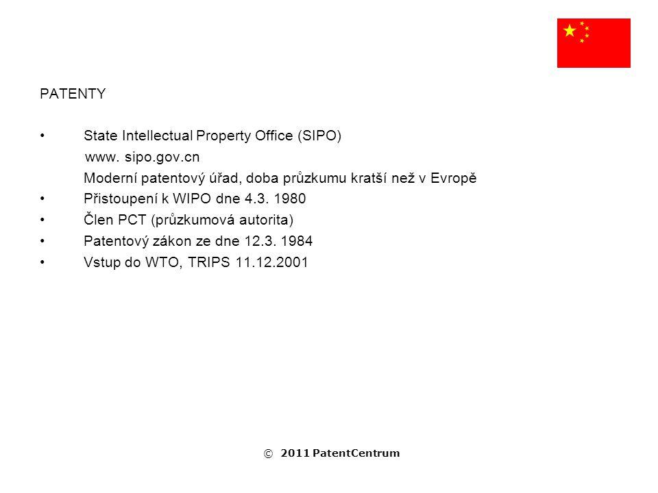 PATENTY State Intellectual Property Office (SIPO) www. sipo.gov.cn Moderní patentový úřad, doba průzkumu kratší než v Evropě Přistoupení k WIPO dne 4.