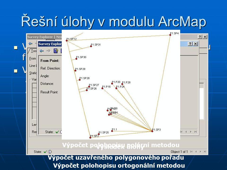 Řešní úlohy v modulu ArcMap Výpočet uzavřeného polygonového pořadu funkcí – Traverse Výpočet uzavřeného polygonového pořadu funkcí – Traverse Výpočet