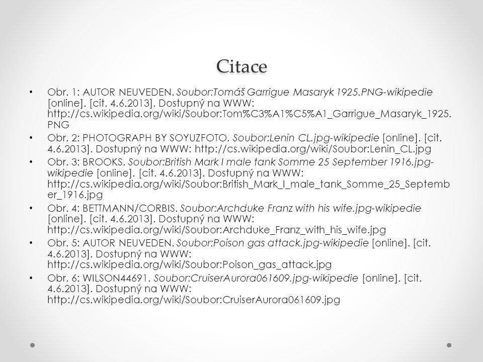 Citace Obr. 1: AUTOR NEUVEDEN. Soubor:Tomáš Garrigue Masaryk 1925.PNG-wikipedie [online]. [cit. 4.6.2013]. Dostupný na WWW: http://cs.wikipedia.org/wi