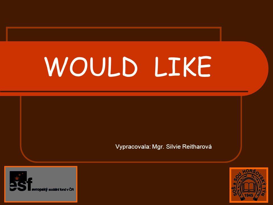 WOULD would [ wud ] je pomocné sloveso, které vyjadřuje podmiňovací způsob Tvar would je pro všechny osoby stejný Po would následuje infinitiv plnovýznamového slovesa nebo slovesa být Šel bych – I would go Pomohli by – They would help Začala by – She would start Byl bych – I would be Pomocné sloveso would lze stáhnout s podmětem věty.Ve staženém tvaru zbude po apostrofu pouze ´d I would go - I´d go She would start – She´d start They would help- They´d help