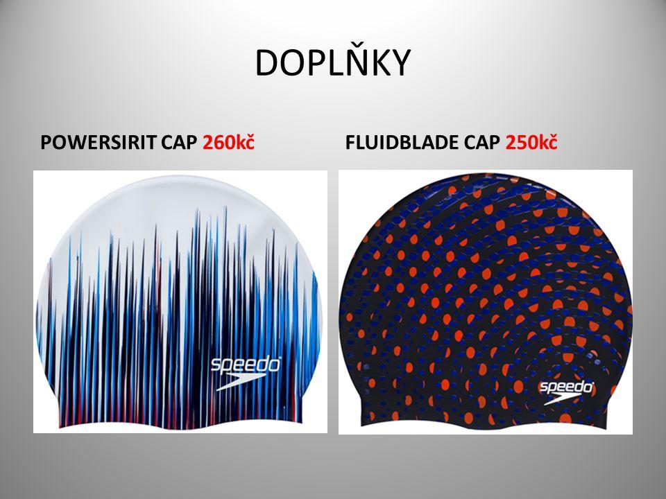 DOPLŇKY POWERSIRIT CAP 260kčFLUIDBLADE CAP 250kč