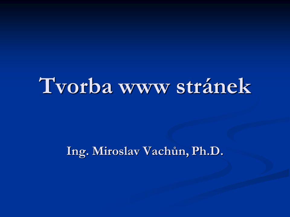 Tvorba www stránek Ing. Miroslav Vachůn, Ph.D.