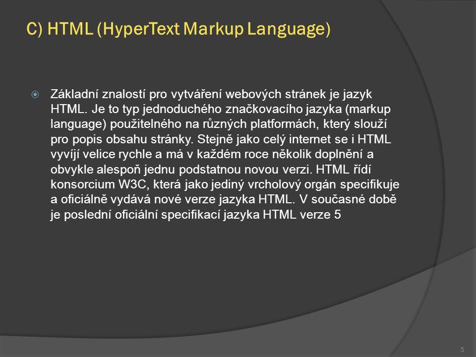 HTML (HyperText Markup Language)  Značkovací jazyky, mezi které patří i HTML, vycházejí z čistě textového souboru.