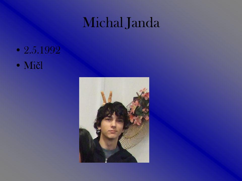 Michal Janda 2.5.1992 Mi č l
