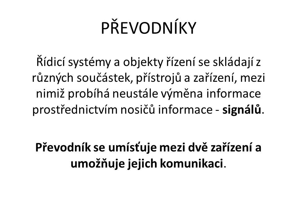 Signál – nositel informace.
