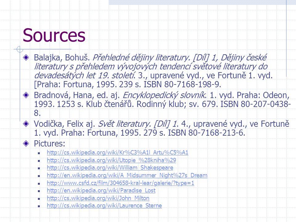 Sources Balajka, Bohuš. Přehledné dějiny literatury.