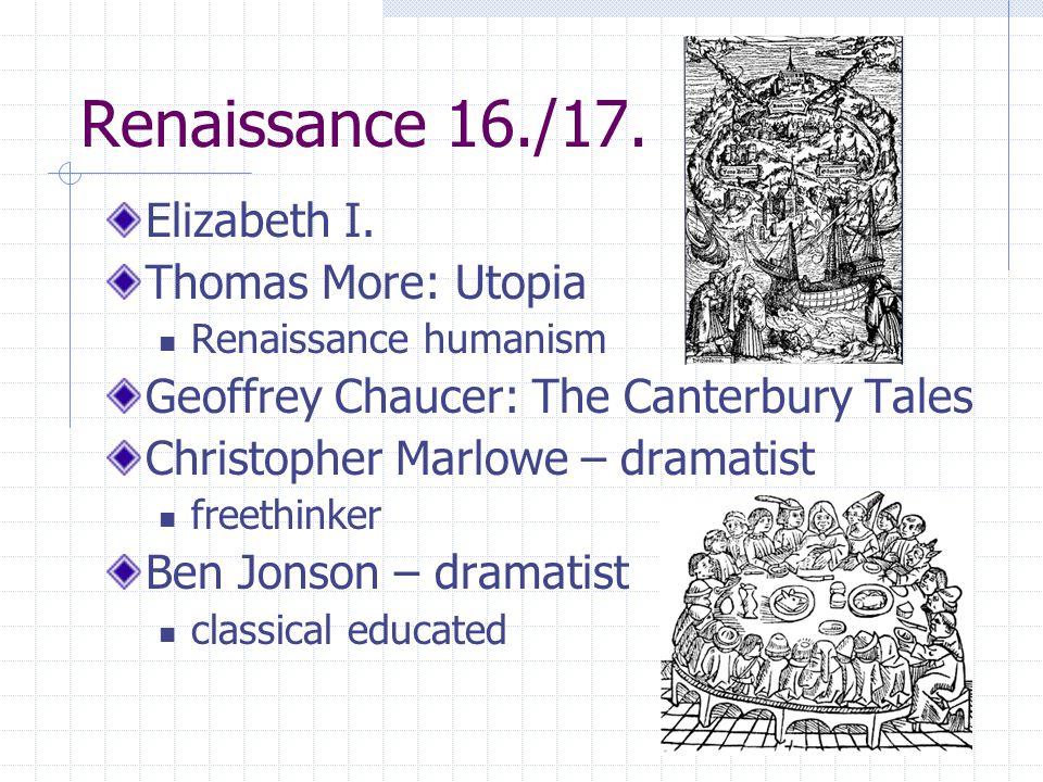 William Shakespeare 1564 – 1616 (Stradford-upon-Avon) Lord Chamberlain's Men 3 periods Sonnets Poems 37 plays Histories – Richard III.