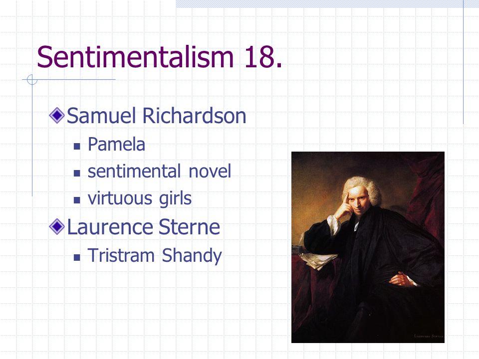 Sentimentalism 18.