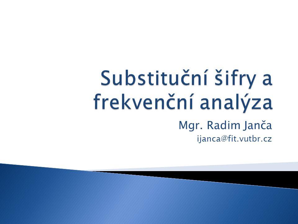 Mgr. Radim Janča ijanca@fit.vutbr.cz