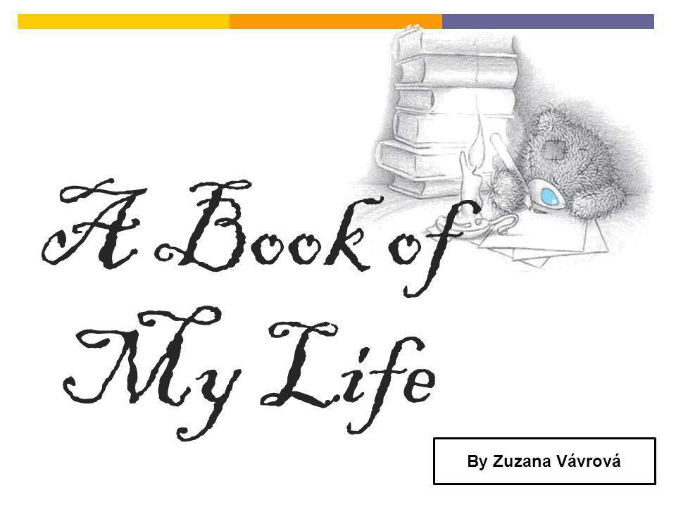 A Book of My Life By Zuzana Vávrová
