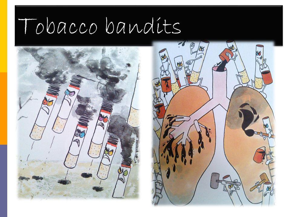 T obacco bandits
