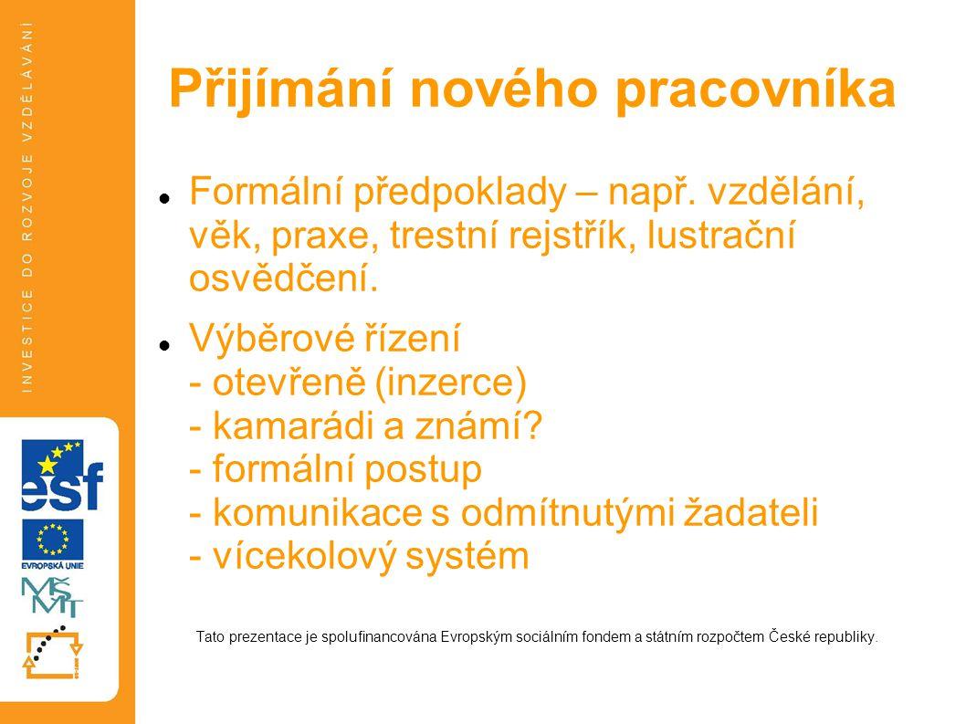 Za pozornost děkuje a při další příležitosti se těší Váš přednášejícíberanek.vitkovice@gmail.com Tato prezentace je spolufinancována Evropským sociálním fondem a státním rozpočtem České republiky.