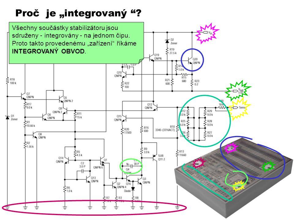 """Proč je """"integrovaný """"? Stabilizátor napětí je elektronický obvod, jehož schéma je v pozadí obrázku. Na čipu lze identifikovat jednotlivé přívody a ta"""