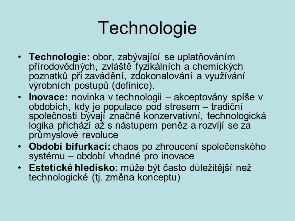 Technologie: obor, zabývající se uplatňováním přírodovědných, zvláště fyzikálních a chemických poznatků při zavádění, zdokonalování a využívání výrobn