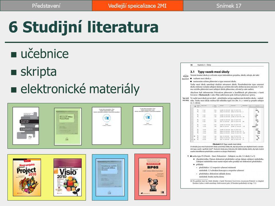 učebnice skripta elektronické materiály 6 Studijní literatura Vedlejší speicalizace 2MISnímek 17Představení