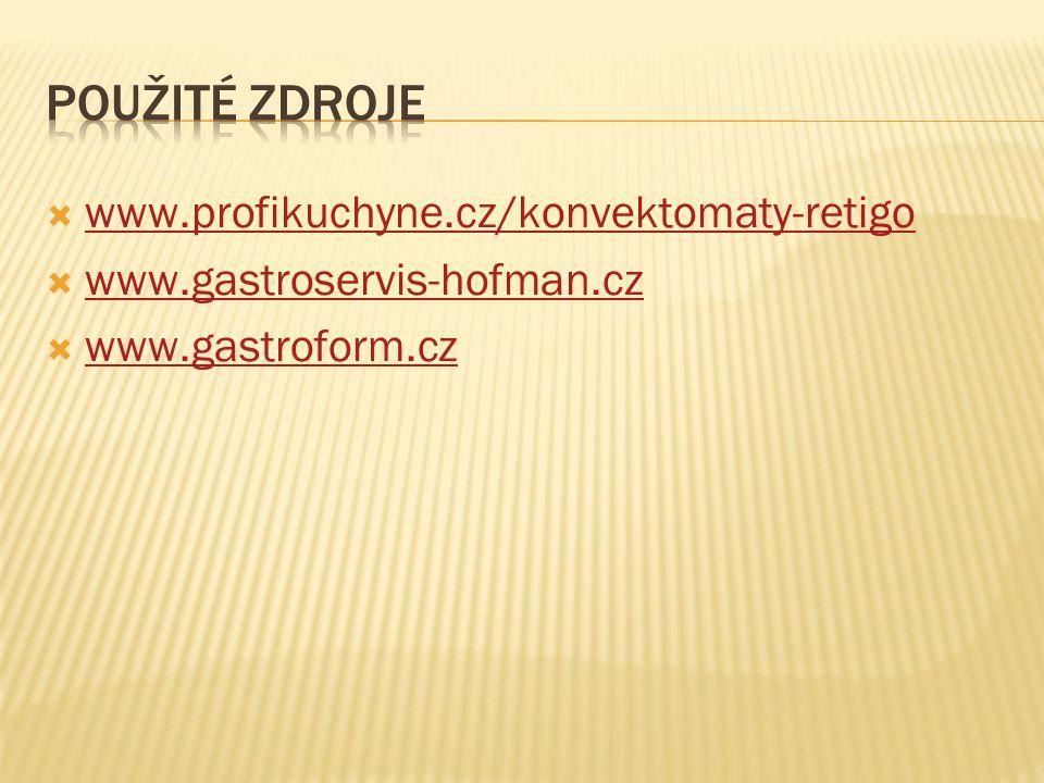  www.profikuchyne.cz/konvektomaty-retigo www.profikuchyne.cz/konvektomaty-retigo  www.gastroservis-hofman.cz www.gastroservis-hofman.cz  www.gastroform.cz www.gastroform.cz