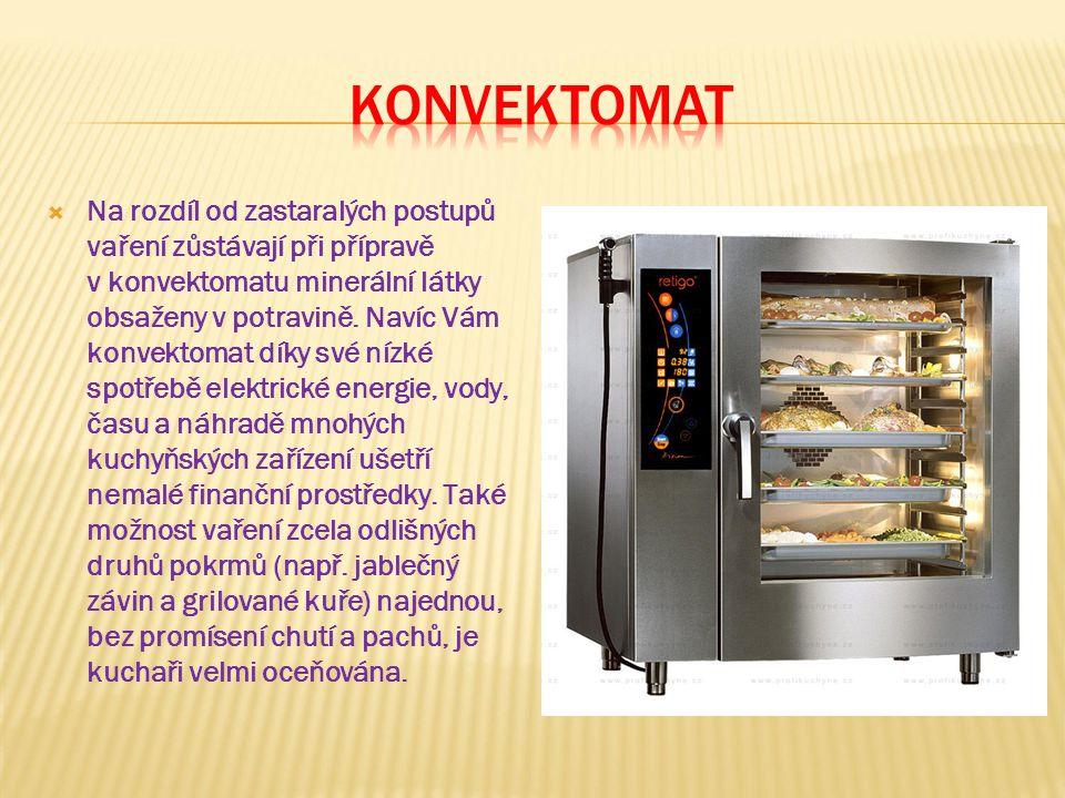  Na rozdíl od zastaralých postupů vaření zůstávají při přípravě v konvektomatu minerální látky obsaženy v potravině.