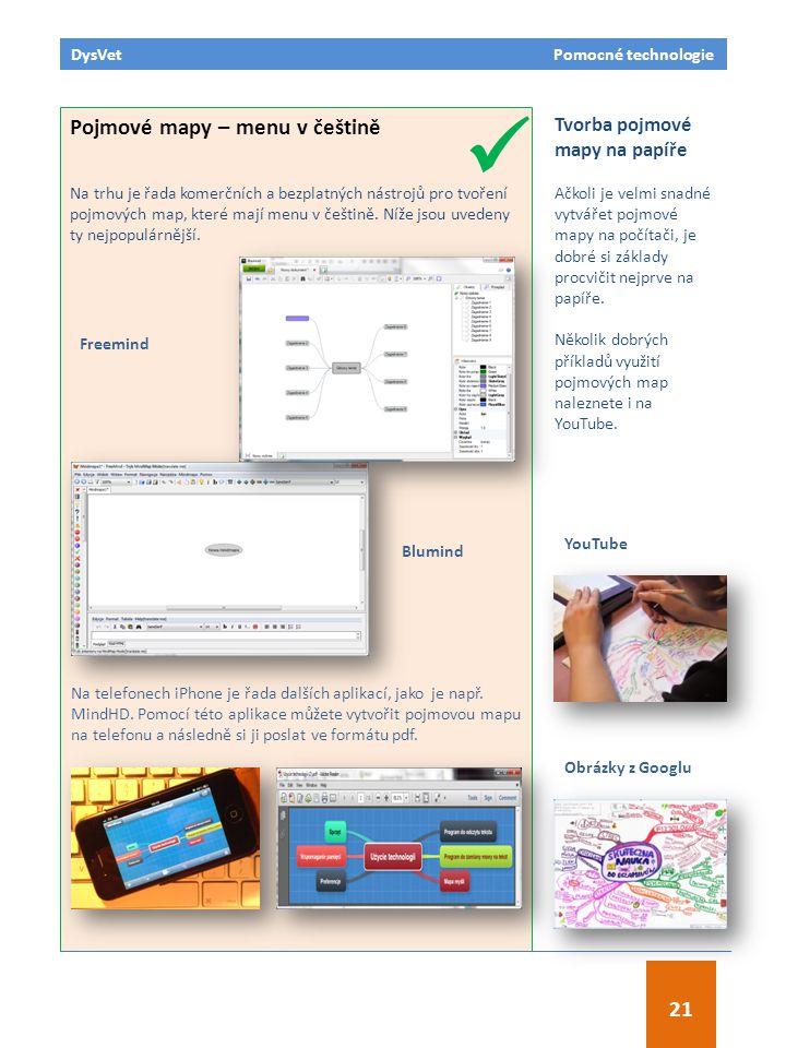 Pojmové mapy – menu v češtině Na trhu je řada komerčních a bezplatných nástrojů pro tvoření pojmových map, které mají menu v češtině. Níže jsou uveden
