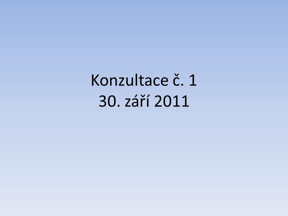 Konzultace č. 1 30. září 2011