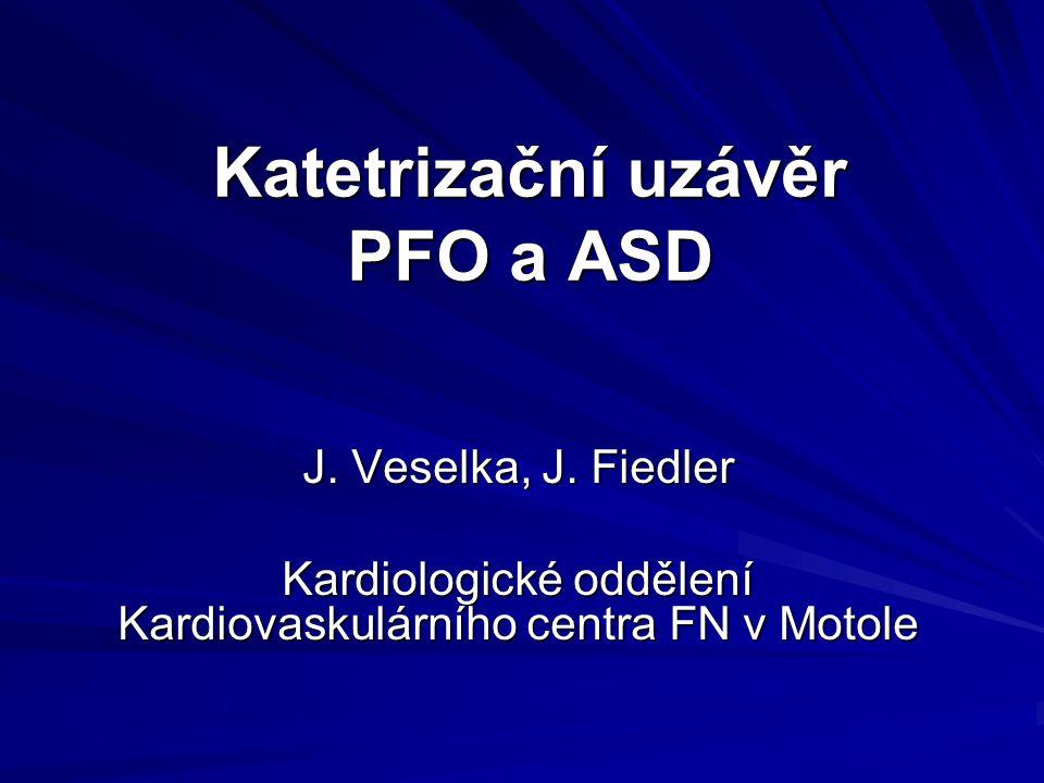 Katetrizační uzávěr PFO a ASD J.Veselka, J.