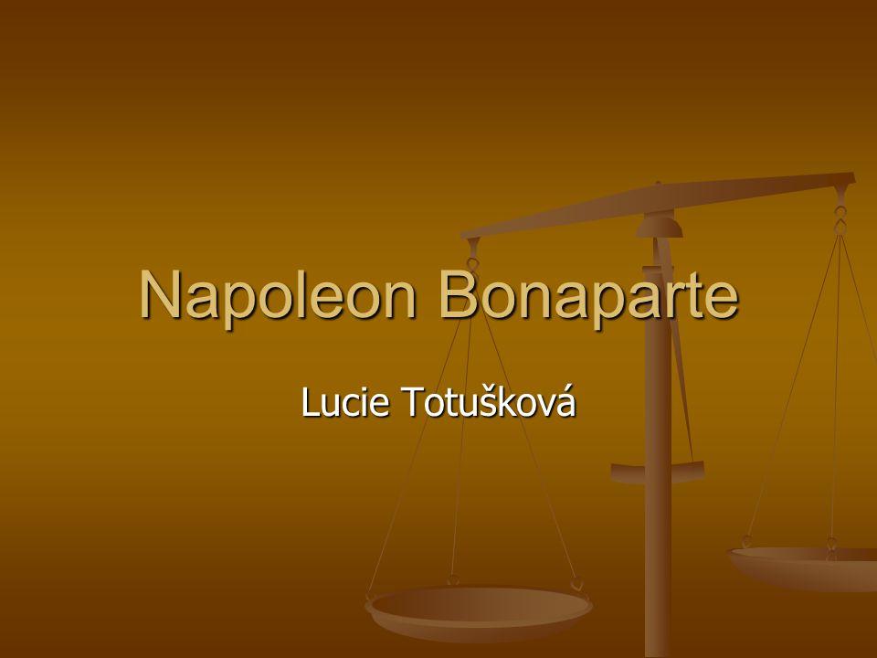 Napoleon Bonaparte Lucie Totušková