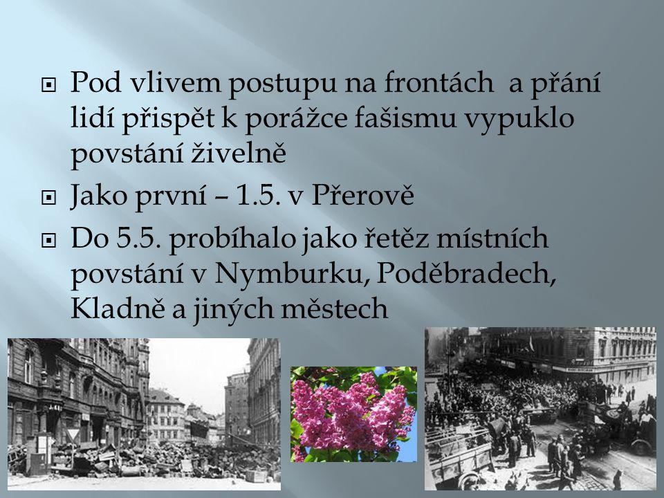 Rudá armáda urychlila PRAŽSKOU OPERACI  6.5.