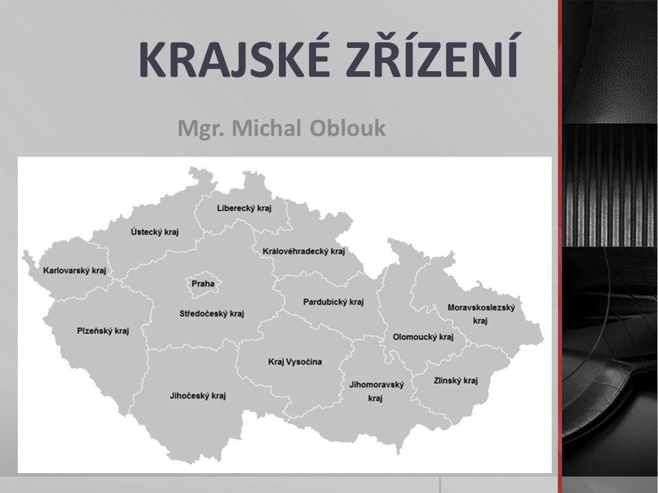 KRAJSKÉ ZŘÍZENÍ Mgr. Michal Oblouk