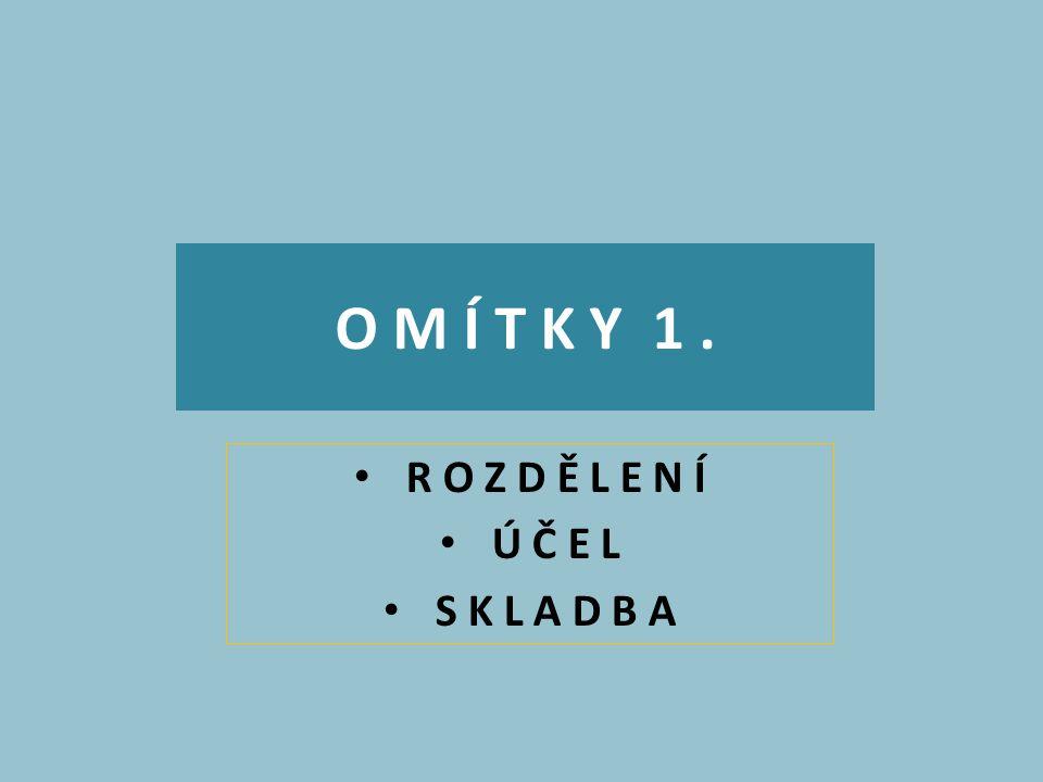 O M Í T K Y 1.