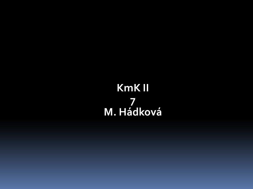 KmK II 7 M. Hádková