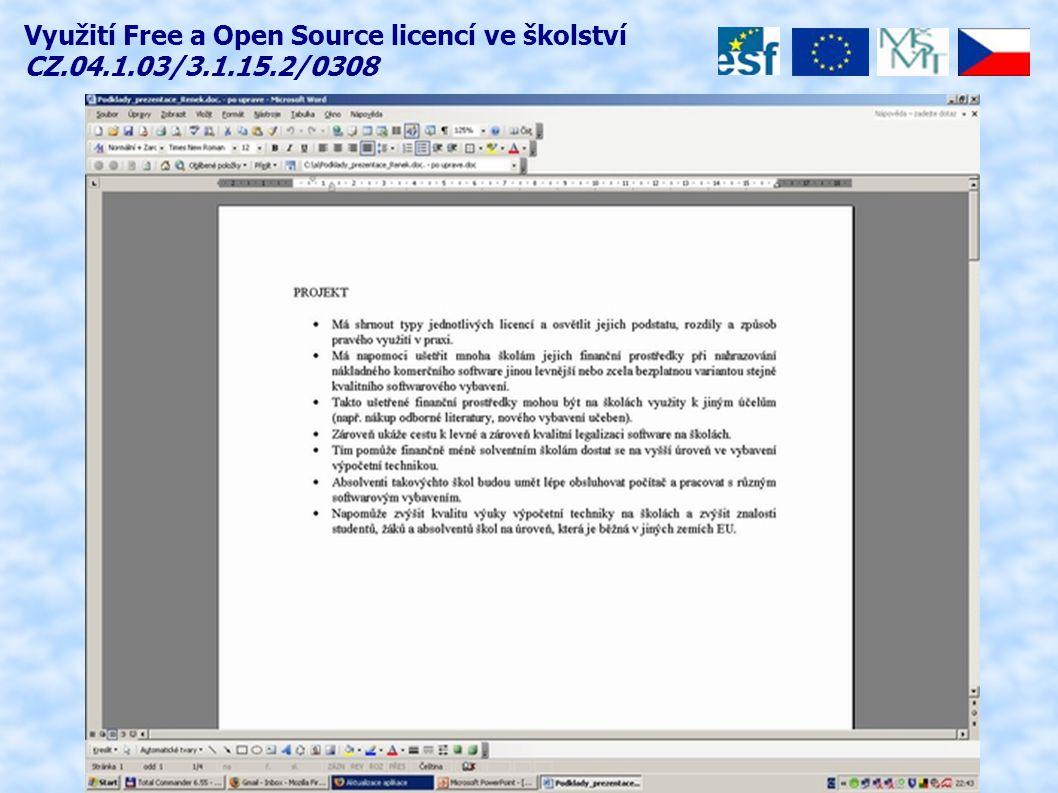 Využití Free a Open Source licencí ve školství CZ.04.1.03/3.1.15.2/0308