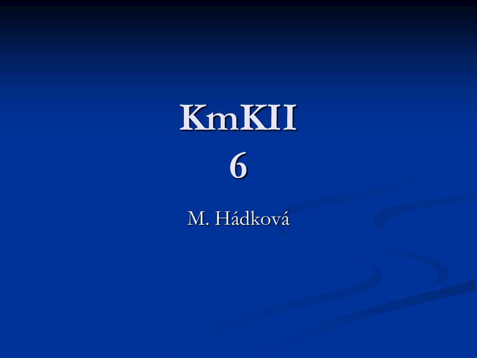 KmKII 6 M. Hádková