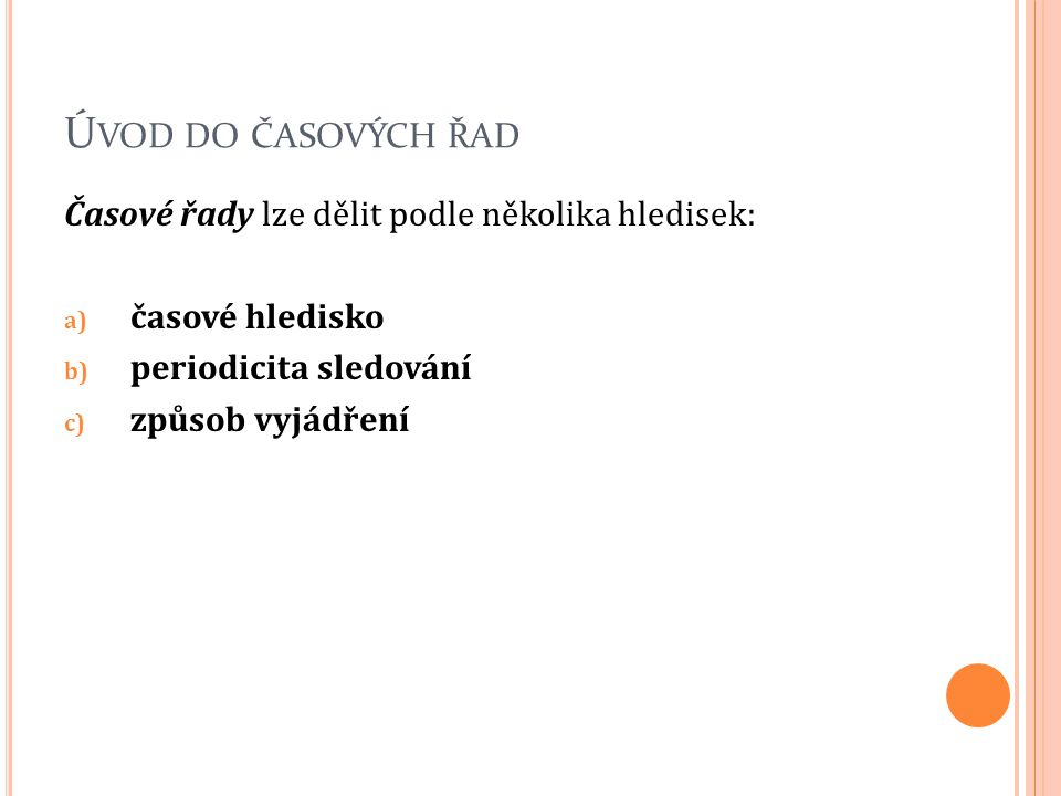 T RENDOVÁ SLOŽKA Příklad 3: Výroba el.energie v ČR z obnovitelných zdrojů.