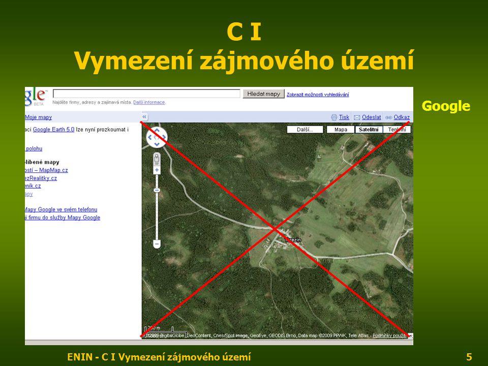 ENIN - C I Vymezení zájmového území6 C I Vymezení zájmového území Atlas